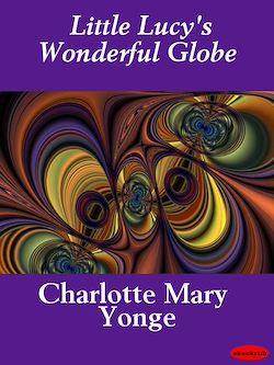 Little Lucy's Wonderful Globe