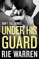 Download this eBook Under His Guard