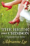Télécharger le livre :  The Bride Wore Crimson
