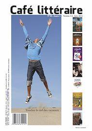Téléchargez le livre :  Café littéraire N°10 - Juin 2012 - Version 1.0.
