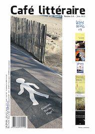 Téléchargez le livre :  Café littéraire N°10 - Juin 2012 - Version 2.0.