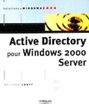 Téléchargez le livre :  Active Directory pour Windows 2000 Server