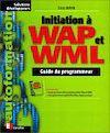 Télécharger le livre :  Initiation à WAP et WML