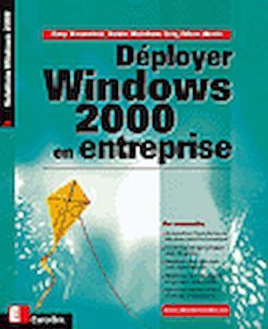 Téléchargez le livre :  Déployer Windows 2000 en entreprise