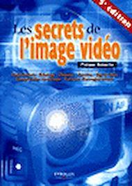 Téléchargez le livre :  Les secrets de l'image vidéo