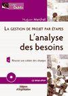Télécharger le livre :  La gestion de projet par étapes - L'analyse des besoins