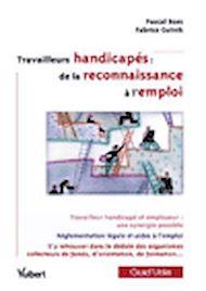 Téléchargez le livre :  Travailleurs handicapés : de la reconnaissance à l 'emploi