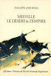 Télécharger le livre :  Melville - Le désert et l'empire