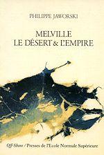 Téléchargez le livre :  Melville - Le désert et l'empire