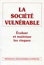 Téléchargez le livre :  La société vulnérable