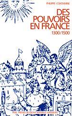 Téléchargez le livre :  Des pouvoirs en France (1300-1500)