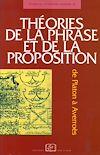 Télécharger le livre :  Théories de la phrase et de la  proposition - De Platon à Averroès