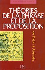 Téléchargez le livre :  Théories de la phrase et de la  proposition - De Platon à Averroès