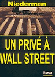 Téléchargez le livre :  Un privé à Wall Street