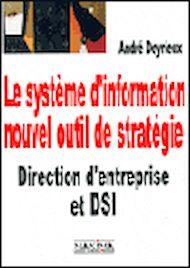 Téléchargez le livre :  Le système d'information, nouvel outil de stratégie