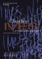 Download this eBook Charles Ives et l'utopie sonore américaine