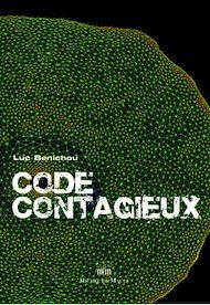 Téléchargez le livre :  Code contagieux