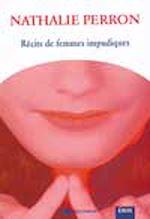 Téléchargez le livre :  Récits de femmes impudiques