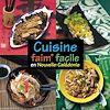 Télécharger le livre :  Cuisine faim* facile en Nouvelle-Calédonie