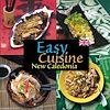 Télécharger le livre :  Easy Cuisine New Caledonia