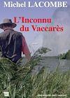 Télécharger le livre :  L'Inconnu du Vaccares
