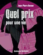 Download this eBook Quel prix pour une vie