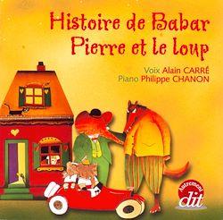 Histoire de Babar - Pierre et le Loup