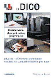 Téléchargez le livre :  Dictionnaire des industries graphiques
