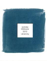 Téléchargez le livre :  Rentrée Littéraire 2013