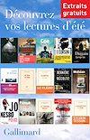 Télécharger le livre :  Extraits gratuits - Lectures d'été Gallimard 2014