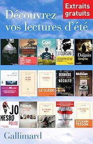 Téléchargez le livre :  Extraits gratuits - Lectures d'été Gallimard 2014