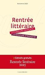 Télécharger cet ebook : Extraits gratuits - Rentrée littéraire Gallimard 2015