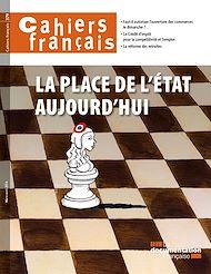 Téléchargez le livre :  Cahiers français : La place de l'État aujourd'hui - n°379