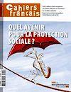 Télécharger le livre : Cahiers français : Quel avenir pour la protection sociale ? n°381