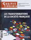 Télécharger le livre :  Cahiers français : Les transformations de la société française - n°383