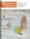 Download this eBook Cahiers français : L'immigration en France - n°385