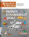 Télécharger le livre :  Cahiers français : Pauvreté et vulnérabilité sociale - n°390