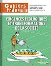 Cahiers français : Exigences écologiques et transformations de la société - n°401