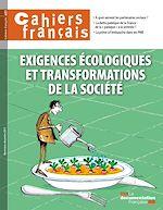 Download this eBook Cahiers français : Exigences écologiques et transformations de la société - n°401