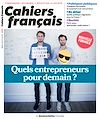 Télécharger le livre :  Cahiers français : Quels entrepreneurs pour demain ? - n°403