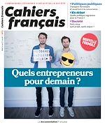 Download this eBook Cahiers français : Quels entrepreneurs pour demain ? - n°403