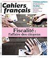 Télécharger le livre :  Cahiers français : Fiscalité : l'affaire des citoyens - n°405
