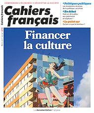 Téléchargez le livre :  Cahiers français : Financer la culture - n°409
