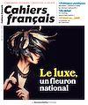 Télécharger le livre :  Cahiers français : Le luxe, un fleuron national - n°410