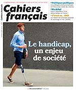 Téléchargez le livre :  Cahiers français : Le handicap, un enjeu de société - n°411