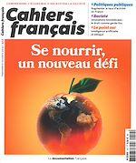 Téléchargez le livre :  Cahiers français : Se nourrir, un nouveau défi - n°412