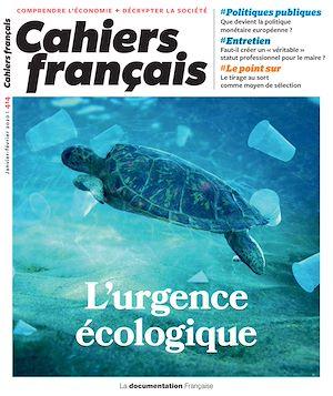 Téléchargez le livre :  Cahiers français : L'urgence écologique - n°414