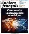 Télécharger le livre :  Cahiers français : Comprendre la souveraineté numérique - n°415