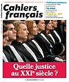 Télécharger le livre : Cahiers français  : Quelle justice au XXIe siècle ? - n°416