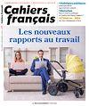 Télécharger le livre :  Cahier français : Les nouveaux rapports au travail - n°418
